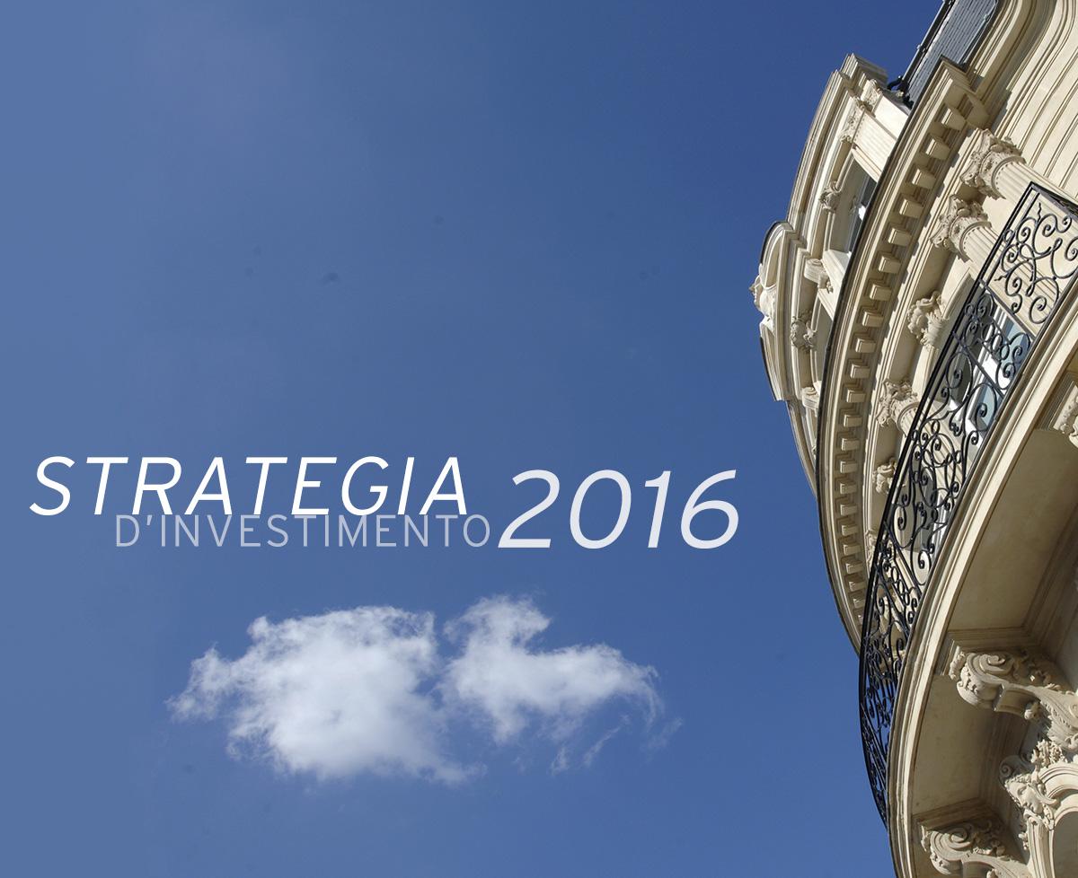 Strategia d'investimento 2016