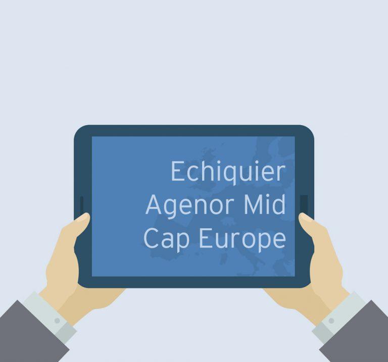 Update on Echiquier Agenor SRI Mid Cap Europe - May 2020
