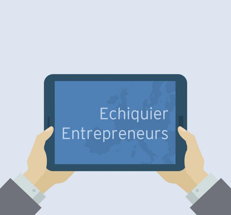 Point sur Echiquier Entrepreneurs