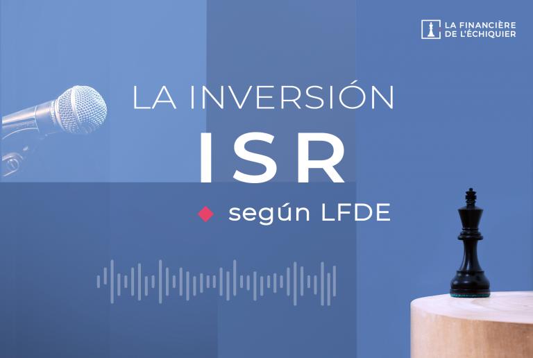 Podcast - La inversión ISR según LFDE