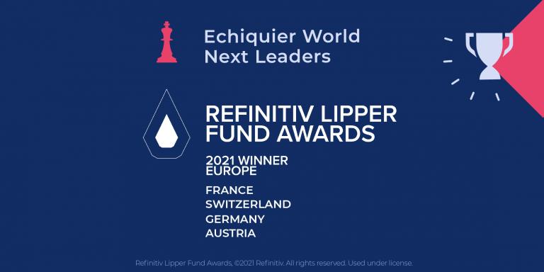 Echiquier World Next Leaders distingué par les Refinitiv Lipper Fund Awards 2021 dans toute l'Europe