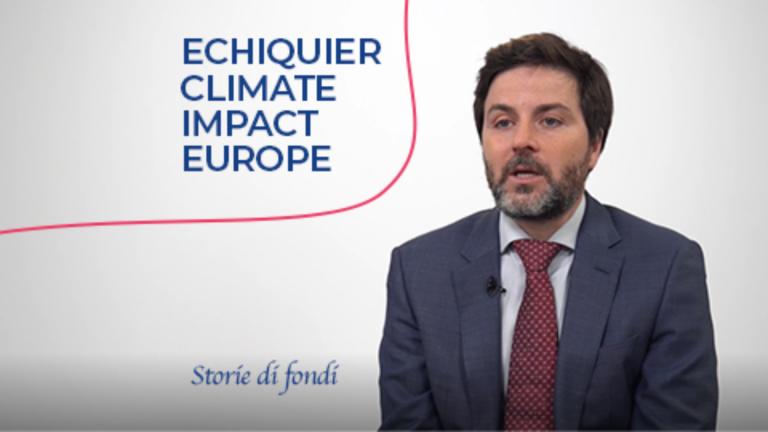 Storie di fondi - Echiquier Climate Impact Europe