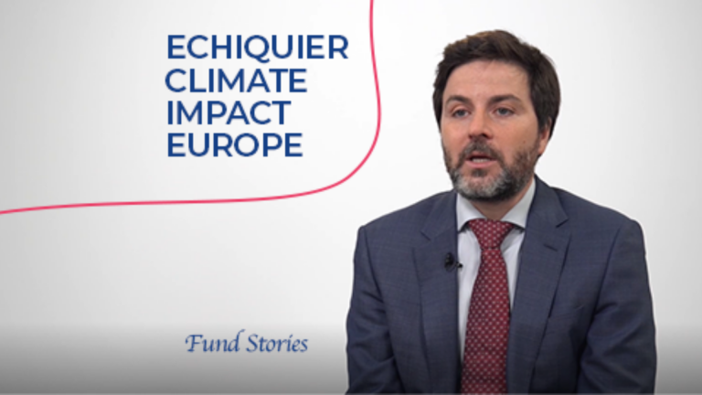 Fund stories - Echiquier Climate Impact Europe