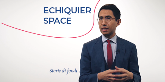 Storie di fondi - Echiquier Space