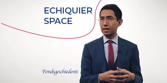 Fondsgeschiedenis - Echiquier Space