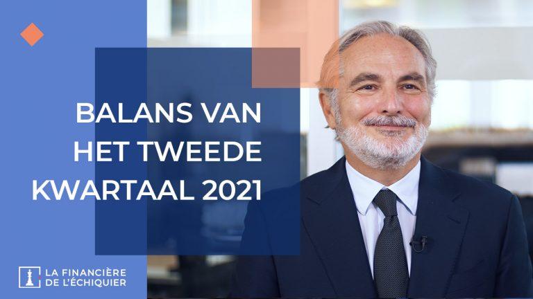 Nieuws uit de markt - Balans van het tweede kwartaal 2021