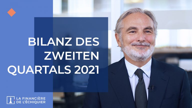 Aktuelles aus den Märkten - Bilanz des zweiten Quartals 2021