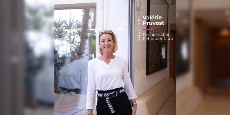 #MeetLFDE Valérie Pruvost – Gérant privé, responsable Echiquier Club